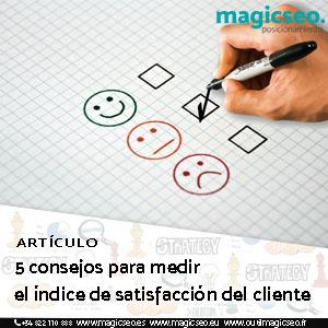 5 consejos para medir el índice de satisfacción del cliente - ARTÍCULOS