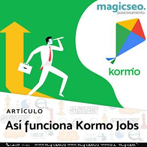 Así funciona Kormo Jobs - ARTÍCULOS