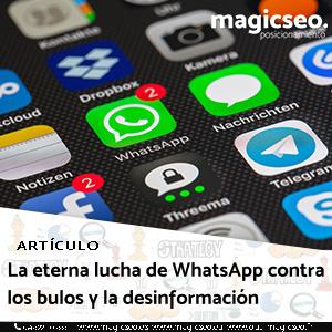 La eterna lucha de WhatsApp contra los bulos y la desinformación - ARTÍCULOS