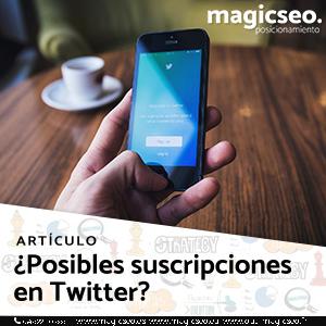 Posibles suscripciones en twitter - ARTÍCULOS