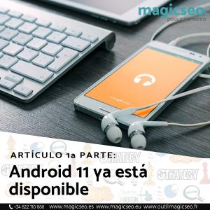 Articulo Android 11 Primera parte web - ARTÍCULOS