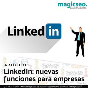 Linkedin nuevas funciones para empresas 2 - ARTÍCULOS