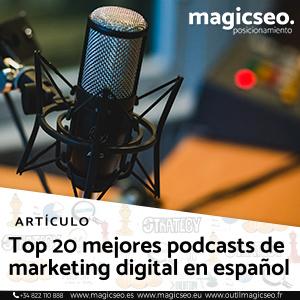Top 20 mejores podcasts de marketing digital en español - ARTÍCULOS